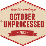 October Unprocessed 2013: Discover New Cuisines and Ingredients