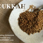 Indelible Dukkah: Tasting Jerusalem December 2014