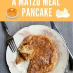 matzo meal pancake pinterest image with text at the top and top down pancake beauty shot