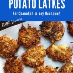 Pinterest image for Potato Latke Recipe showing white words on blue background with latkes on parchment paper