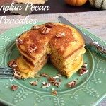 Pumpkin Pecan Pancakes and My Late Arrival to Fall