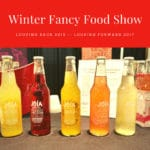 Winter Fancy Food Show: Looking Back at 2016 and Predictions for 2017