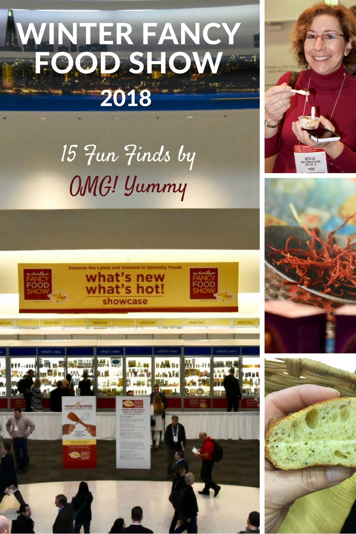 Beth Lee of OMG! Yummy shares Fifteen Fun Finds at the Winter Fancy Food Show 2018 in San Francisco. #WFFS18
