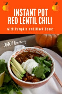 Instant Pot Red Lentil Chili with Pumpkin and Black Beans image for pinterest with bowl at an angle and bright orange and white headline