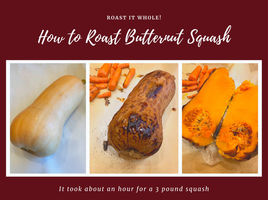 3 photos showing how to roast a butternut squash whole