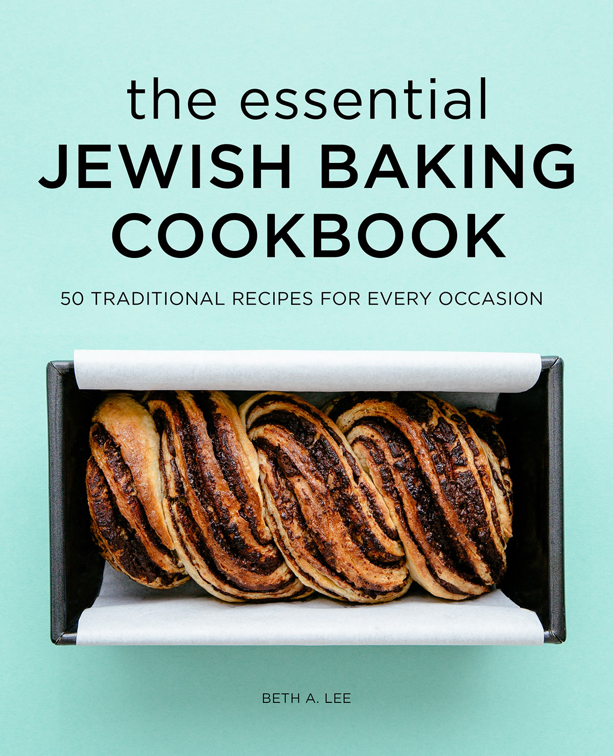 Photo of the cover of the essential Jewish baking cookbook by Beth Lee.